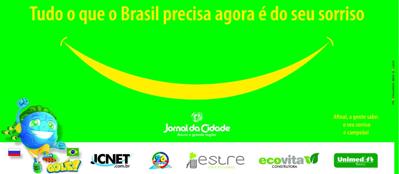 Na abertura da Copa do Mundo, Jornal da Cidade de Bauru pede o sorriso do leitor